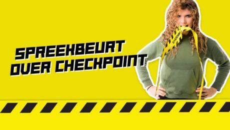 Ik houd mijn spreekbeurt over... Checkpoint!