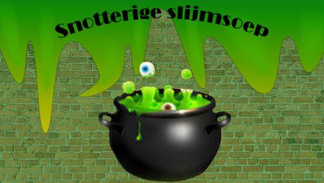 Een GRUWELIJK lekker gerecht: Snotterige Slijmsoep