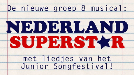 Waar gaat de musical 'Nederland Superstar' over?
