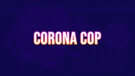 Corona Cop