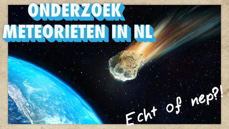 OPDRACHT #2: Onderzoek meteorieten in NL